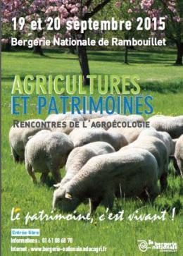 Rencontres de l'agroécologie, Agriculteurs et patrimoine, Ferme Nationale de Rambouillet (78), septembre 2015