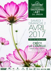 Affiche des Journées des plantes et art du jardin, fête du printemps, Crécy-la-Chapelle (77), avril 2017