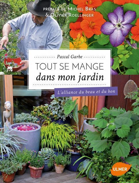 Tout se mange dans mon jardin, Pascal Garbe, Ulmer, mars 2017