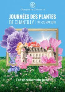 Affiche Journées des Plantes Printemps, Domaine de Chantilly, mai 2018
