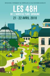 Affiche Les 48h de l'agriculture urbaine, Paris et toute la France, 21 et 22 avril 2018