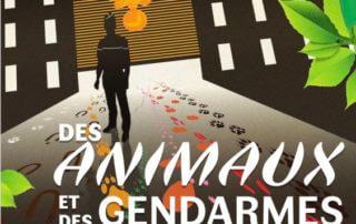 """Affiche de l'exposition """"Des animaux et des gendarmes : Que croyez-vous savoir ?"""""""