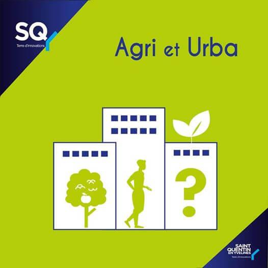 """Conférences et tables rondes """"AGRI et URBA"""", Saint-Quentin-en-Yvelines"""