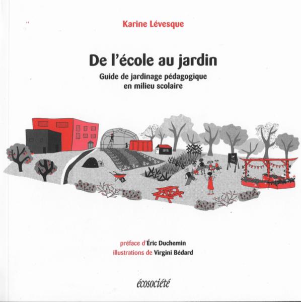 De l'école au jardin Karine Lévesque, éditions Écosociété