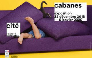 Exposition Cabanes, Cité des Sciences et de l'Industrie, La Villette, Paris 19e (75)