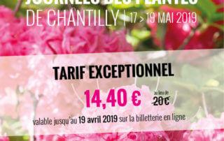 Journées des Plantes de Chantilly, printemps 2019, tarif exceptionnel