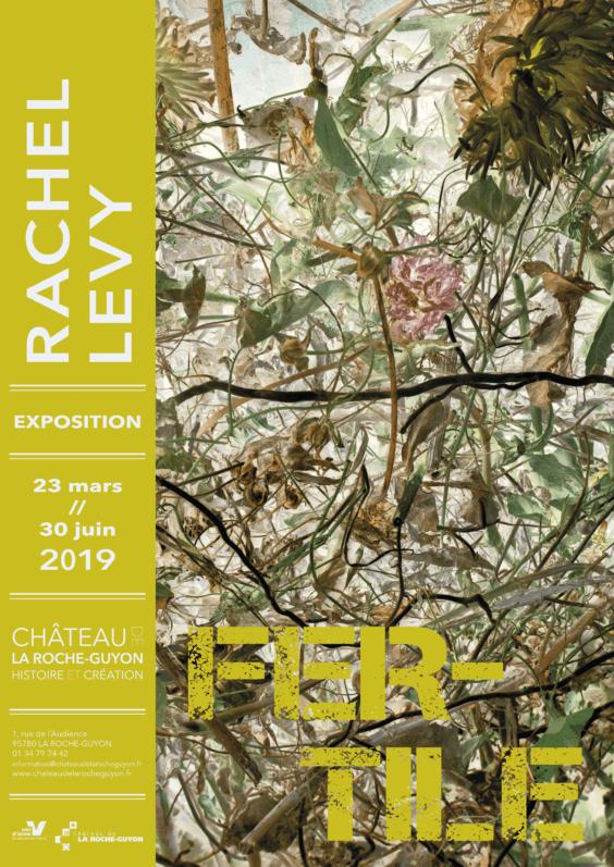 Affiche, Fertile, exposition de photographies de Rachel Lévy, château de la Roche-Guyon (95), mars à juin 2019