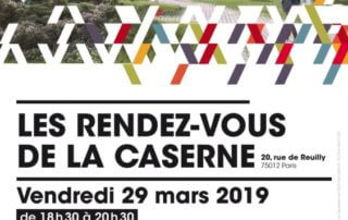 """« Rendez-vous de la caserne » sur le thème : """"le jardin en ville"""", Paris 12e (75), mars 2019"""