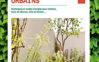 Végétaliser les mini-espaces urbains, Leslie Garcias, éditions Alternatives, mars 2019