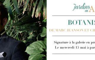 Botaniste, signature par Marc Jeanson et Charlotte Fauve, Jardins en Art, Paris 6e (75), mai 2019