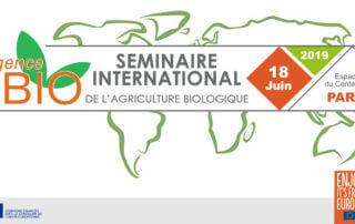 18 juin 2019, Séminaire international de l'agriculture biologique, Paris (75)