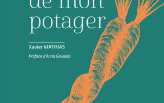 La vie érotique de mon potager, Xavier Mathias, Éditions Terre Vivante, mars 2019