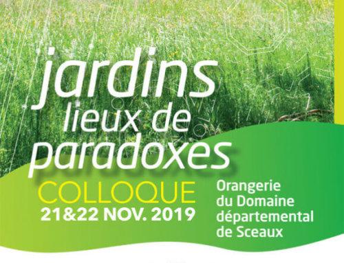 Colloque «Jardins, lieux de paradoxes» du jeudi 21 novembre au vendredi 22 novembre 2019