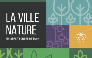 La Ville-Nature : un défi à portée de main pour les futurs élus en 2020 !