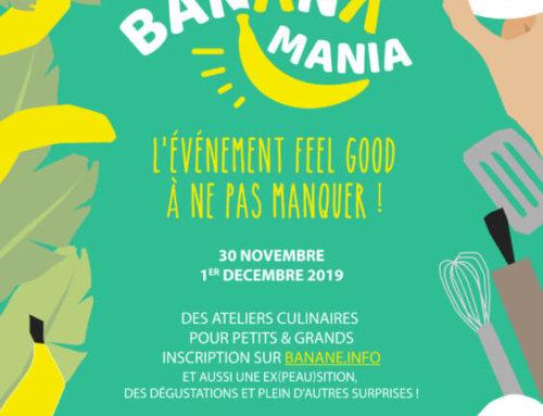 2ème édition de BananaMania les samedi 30 novembre et dimanche 1er décembre 2019