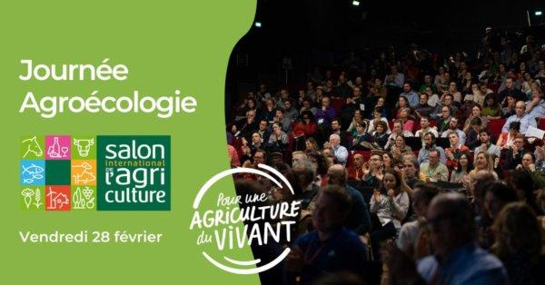Journée agroécologie au Salon de l'Agriculture,Salon International de l'Agriculture, Paris Expo Porte de Versailles, Paris (75), 28 février 2020