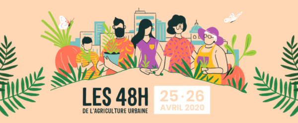 Les 48h de l'Agriculture urbaine, toute la France, 25 et 26 avril 2020