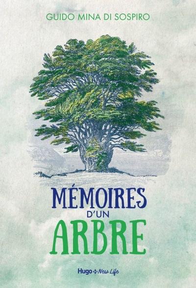 Mémoires d'un arbre, Guido Mina di Sospiro, Éditions Hugo et Compagnie, octobre 2019