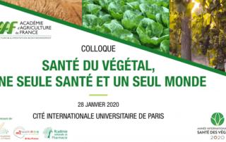 Colloque scientifique « Santé du végétal, une seule santé et un seul monde » le 28 janvier 2020