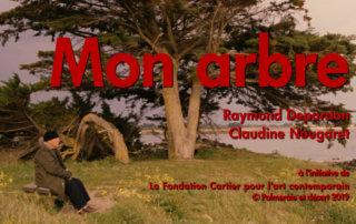 Mon arbre, Raymond Depardon et Claudine Nougaret