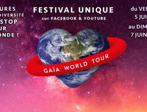 Du 5 au 7 juin 2020, le Gaïa World Tour, 30 heures d'actions positives pour la biodiversité