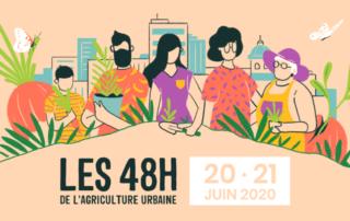Les 48H de l'agriculture urbaine, 20 et 21 juin 2020