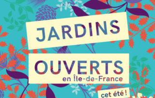 4e édition de Jardins ouverts en Île-de-France du 4 juillet au 30 août 2020